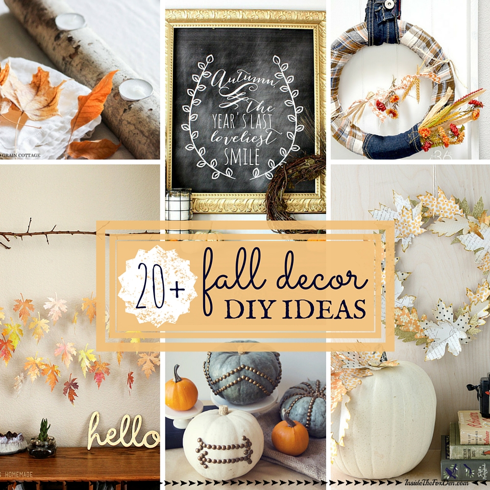Diy Home Decor Ideas That Anyone Can Do: 20+ Fall Decor DIYs