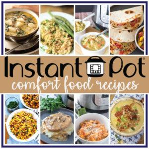 Instant Pot Comfort Food Recipes