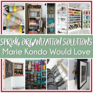 Spring Organization Solutions Marie Kondo Would Love