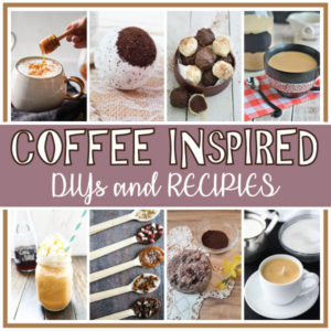 Coffee Inspired DIYs and Recipes
