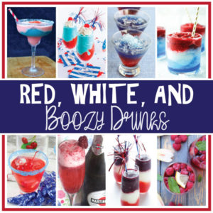 Red, White, and Boozy Drinks